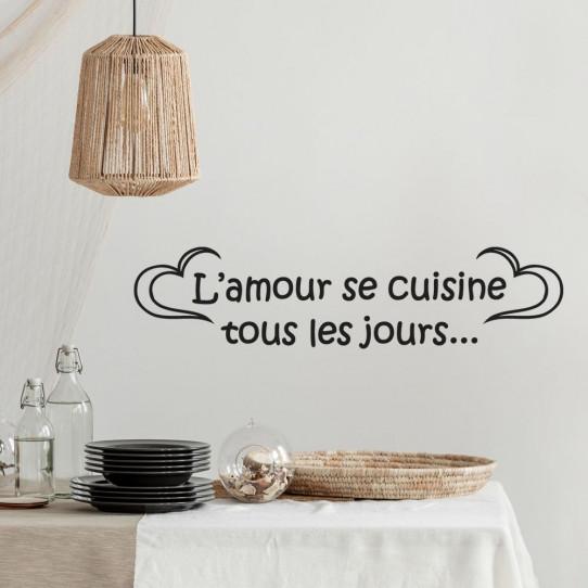 stickers citation l 39 amour se cuisine tous les jours des prix 50 moins cher qu 39 en magasin. Black Bedroom Furniture Sets. Home Design Ideas
