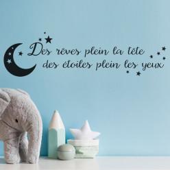 Stickers citation des rêves plein la tête des étoiles plein les yeux